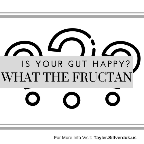 What the Fructan? – Are you Keeping your Gut Happy and Healthy?