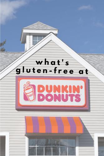 What's Gluten-free at Dunkin Donuts - Tayler Silfverduk, celiac dietitian - celiac-safe dunkin donuts, gluten-free coffee drinks at dunkin donuts, gluten-free dunkin donut drinks, gluten-free food at dunkin donuts, what to order at dunkin donuts if you have celiac