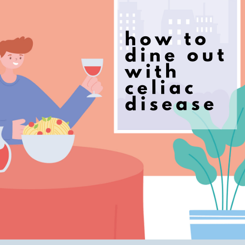 how to dine out with celiac disease - Tayler Silfverduk - eating out with celiac disease, restaurants and celiac, restaurant celiac safety, can you eat at restaurants with celiac