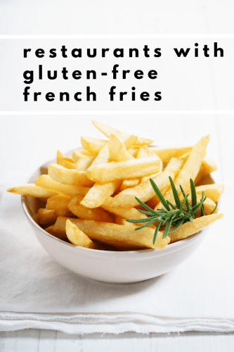 restaurants with gluten-free french fries - Tayler Silfverduk, DTR - gluten free french fries, celiac safe french fries, where to buy gluten-free french fries, find gluten-free french fries, celiac safe french fries, shared fryer, dedicated gluten-free fryers