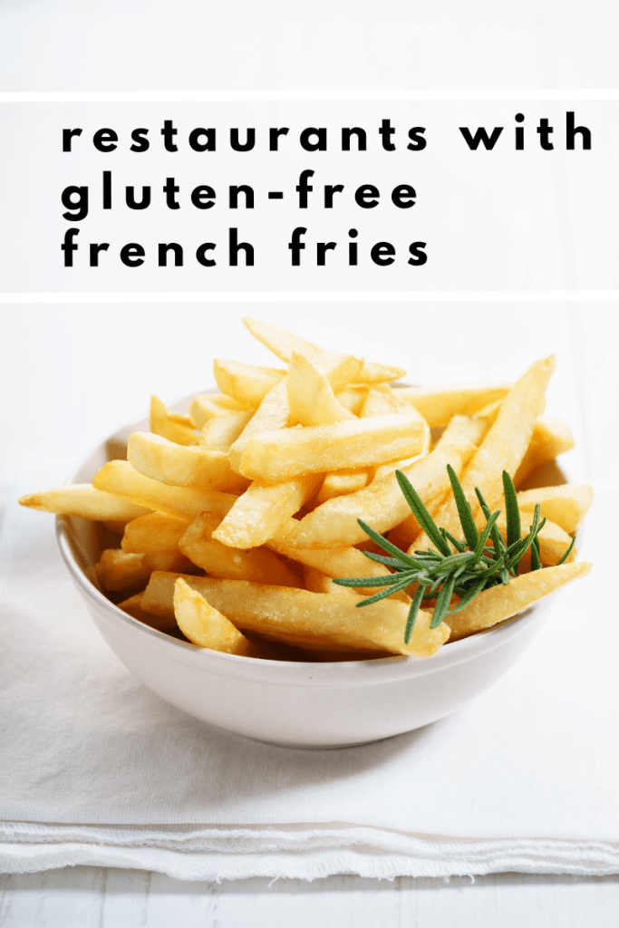 restaurants with gluten-free french fries​ - Tayler Silfverduk, DTR - gluten free french fries, celiac safe french fries, where to buy gluten-free french fries, find gluten-free french fries, celiac safe french fries, shared fryer, dedicated gluten-free fryers