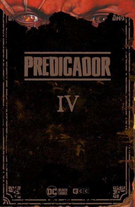 PREDICADOR VOL. 4 (EDICIÓN DELUXE)