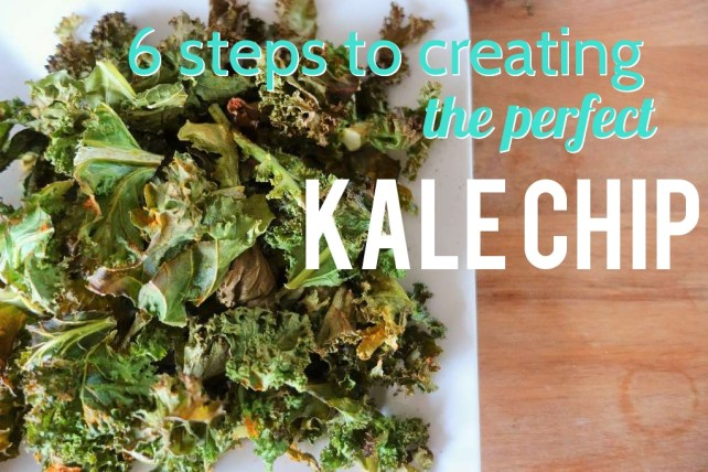 6 Steps to Create the Perfect Kale Chip