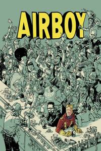 Publisher: IMAGE COMICS (W) James Robinson (A/CA) Greg Hinkle Are the drugs wearing off, or just kicking in? After a night of debauchery, James and Greg have a hell of a hangover in the form of 1940s comic book character Airboy. The aviation hero is curious to learn what the future has to offer. Hey, you try denying a reality you've already altered. Item Code: MAY150459In S