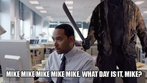 mike-what-day-is-it-friday-the-13th-edition