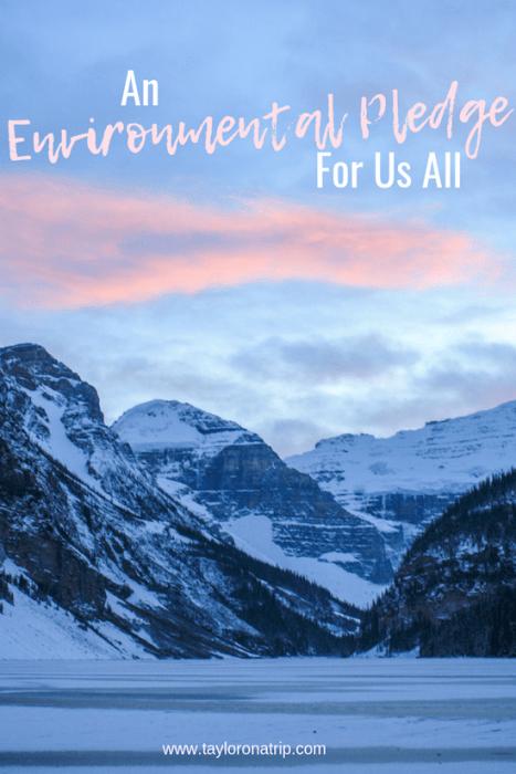 An Environmental Pledge For Us All