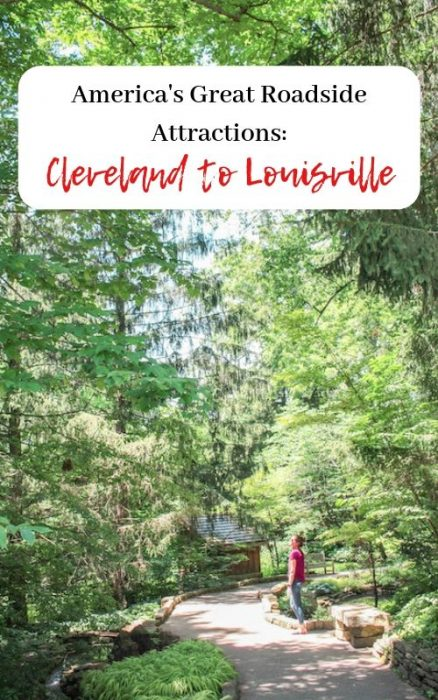 America's Great Roadside Attractions: Cleveland to Lousiville
