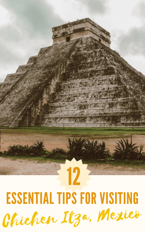 Essential Tips for Visiting Chichen Itza in Mexico Pinterest Pin