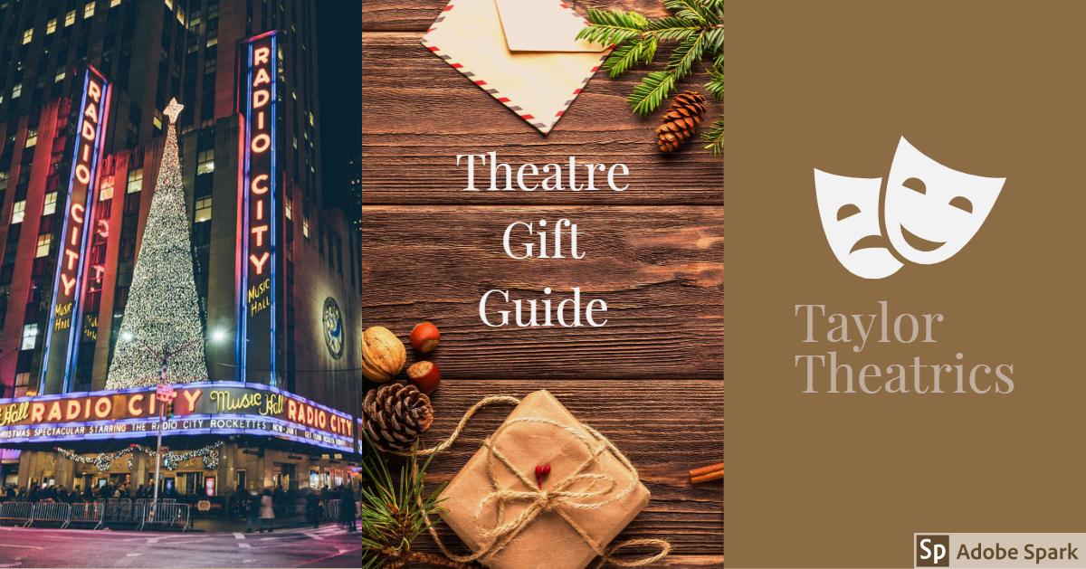 Theatre Gift Guide