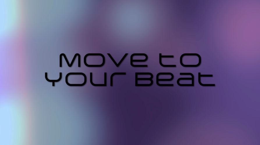 Move To Your Beat Lyric Video
