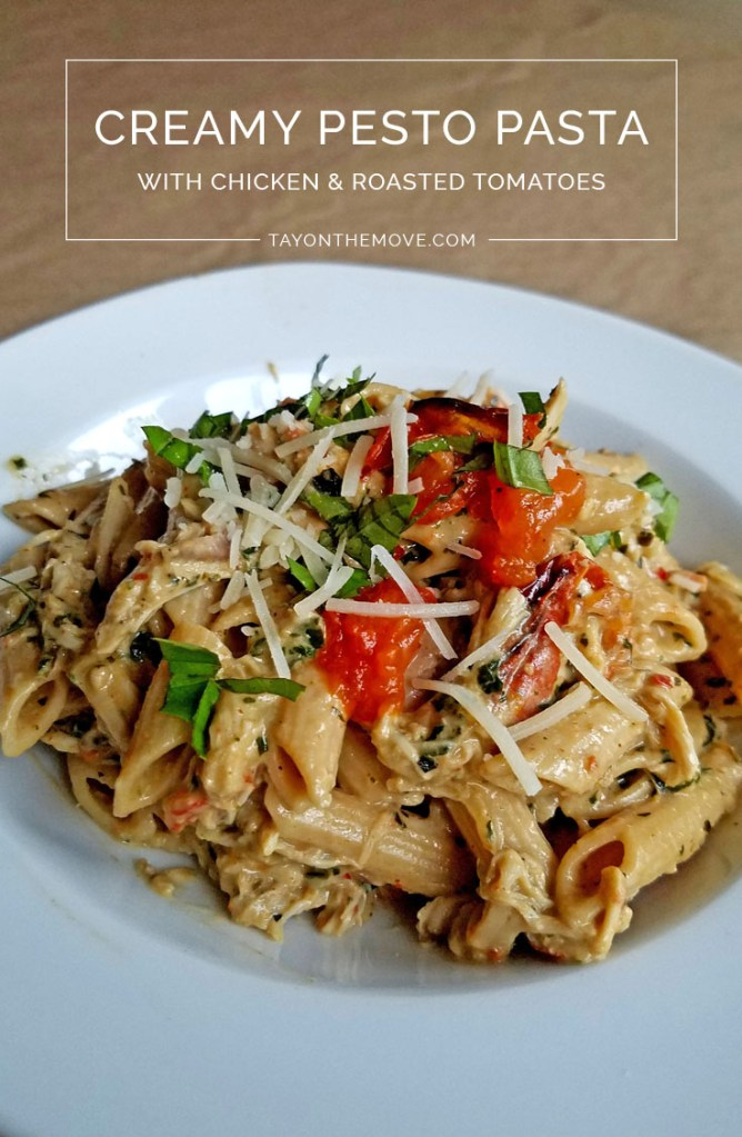 Creamy Pesto Pasta With Chicken and Roasted Tomatoes