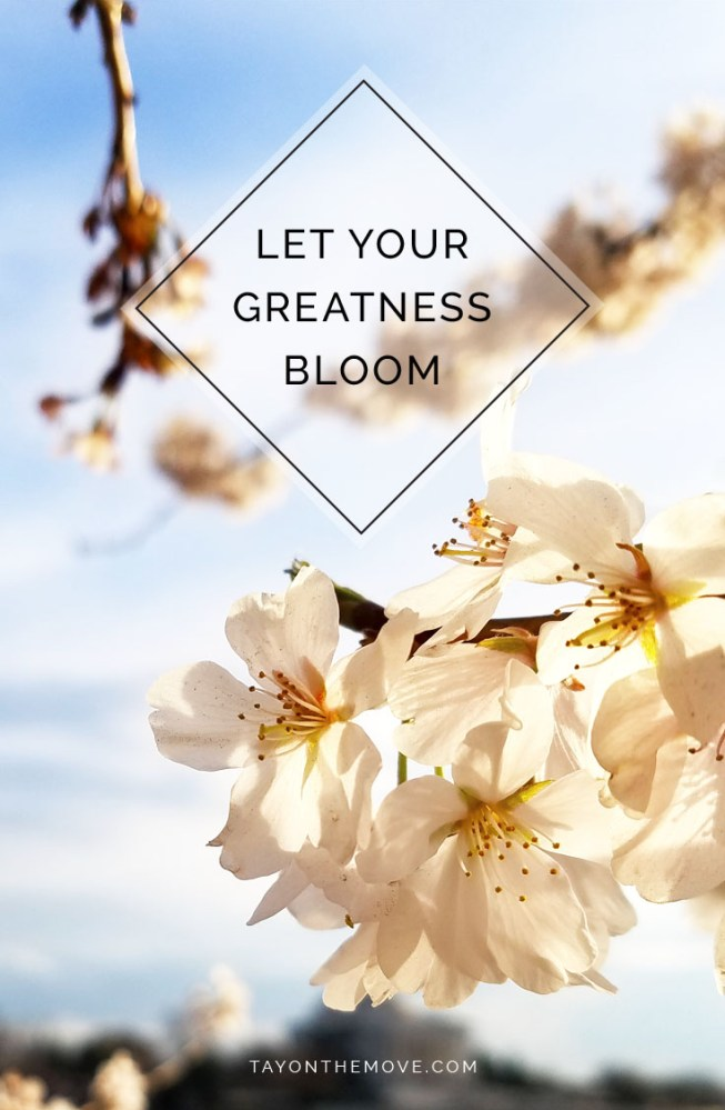 Let your greatness bloom. -Nelson Mandela