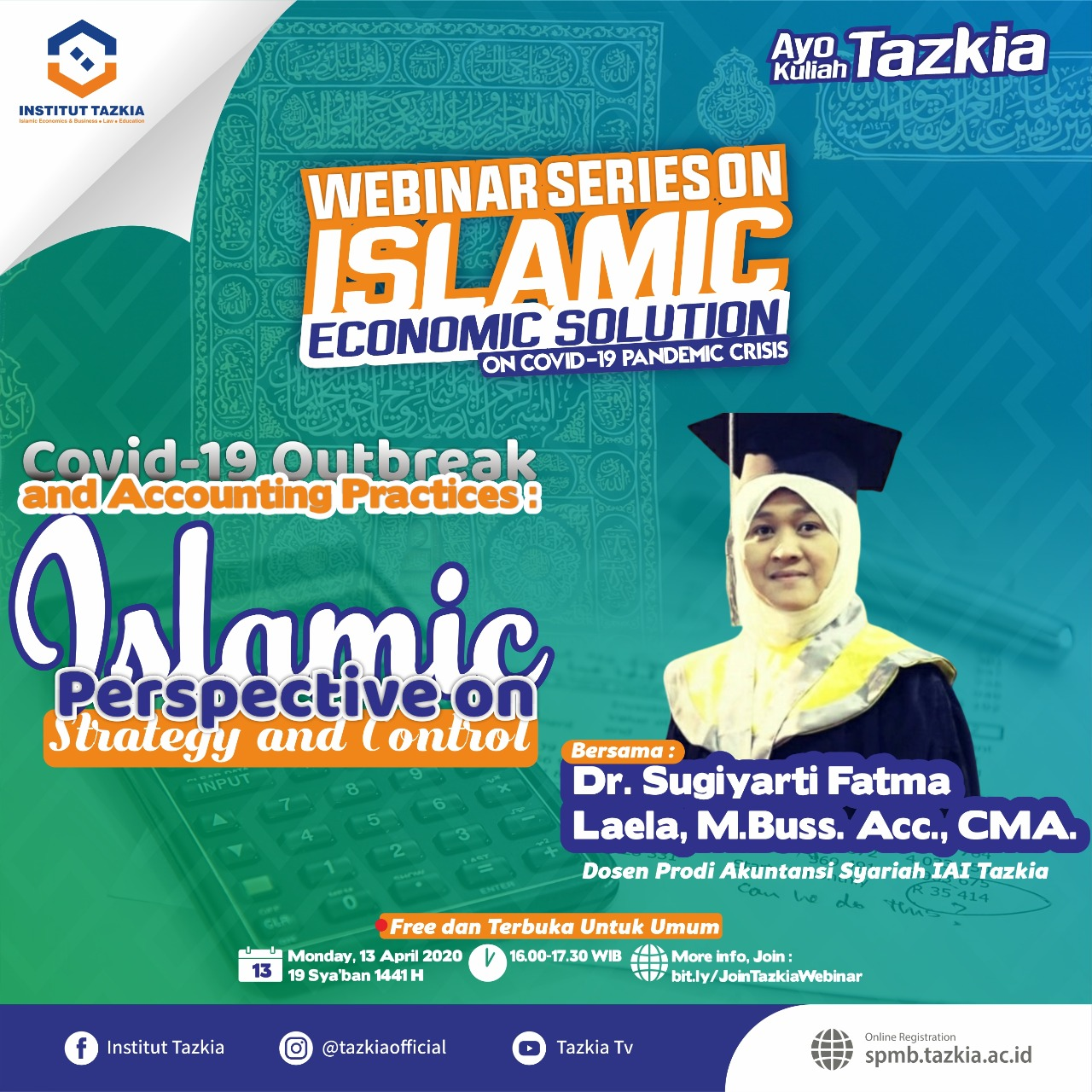 Webinar Tazkia Spesial Live On Youtube, Instagram, Facebook & Google Meet…Sore Ini Pukul 16.00 WIB