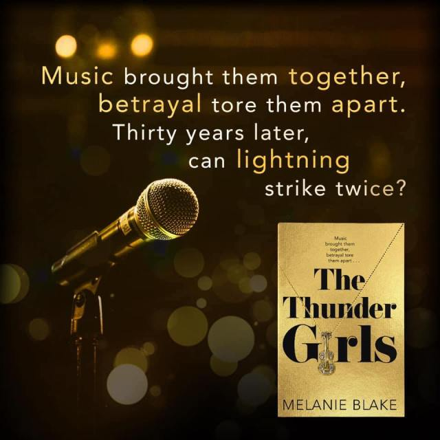 The Thunder Girls by Melanie Blake, a deliciously addictive page-turner