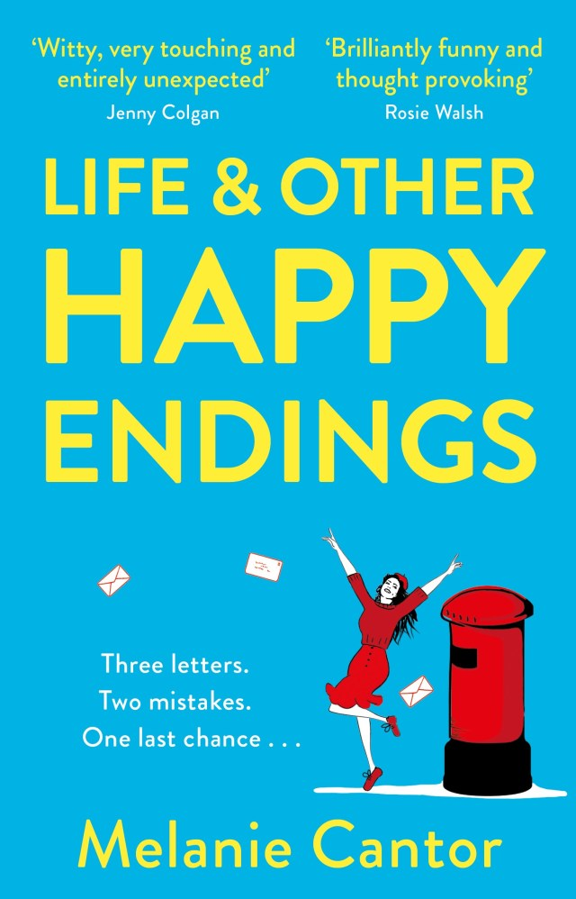 Life and Other Happy Endings by Melanie Cantor is an uplifting read