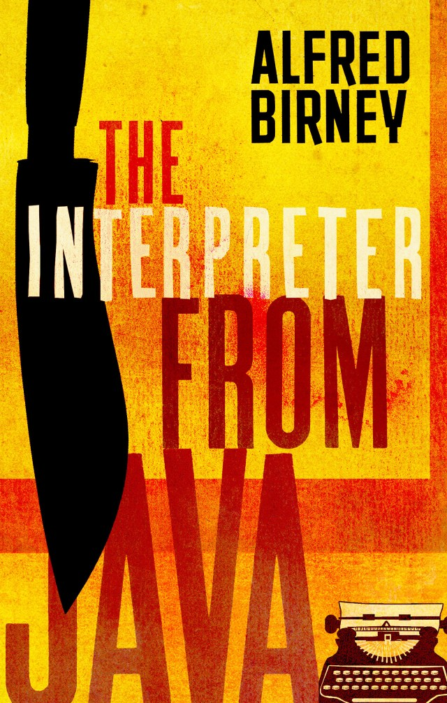 The Interpreter from Java by Alfred Birney, a novel you won't forget