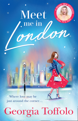 Meet Me in London by Georgia Toffolo is an enchanting read