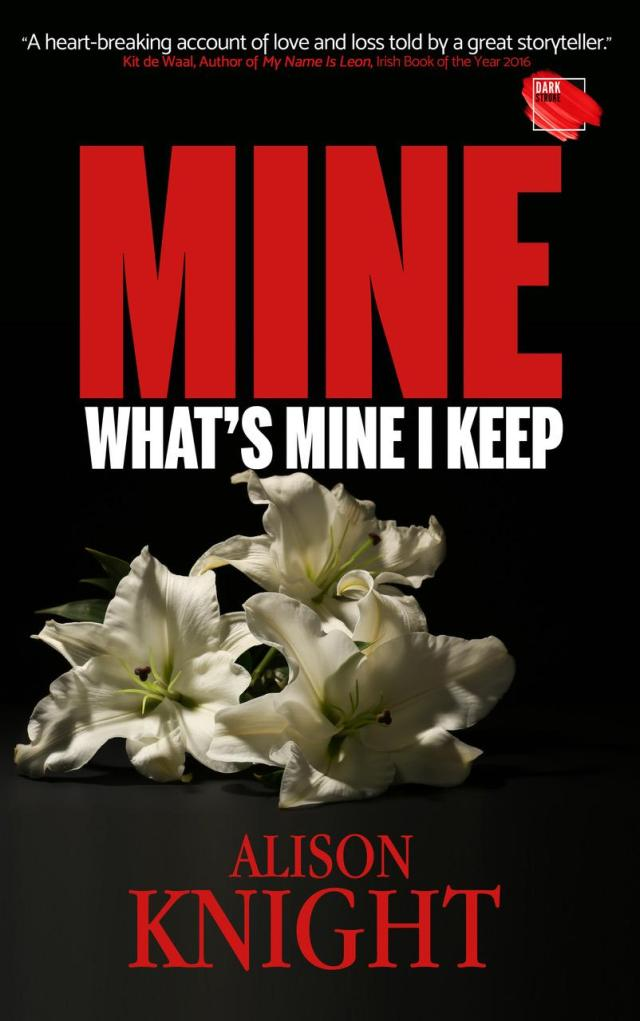 Mine by Alison Knight oozes passion and will break your heart