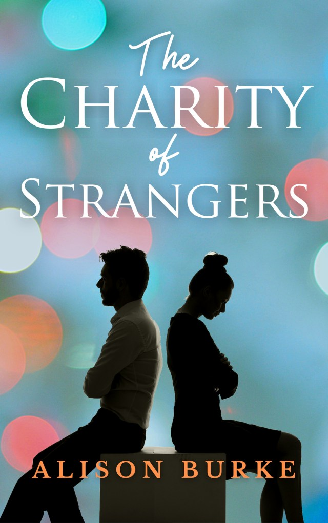 The Charity of Strangers by Alison Burke will leave you with tears in your eyes!