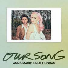 Anne-Marie and Niall Horan release the beautiful Our Song!