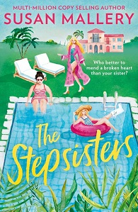 The Stepsisters by Susan Mallery is a beautiful story of love and forgiveness