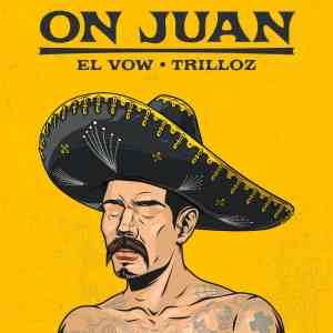 "EL VOW IS ""ON JUAN"" IN NEW SINGLE"