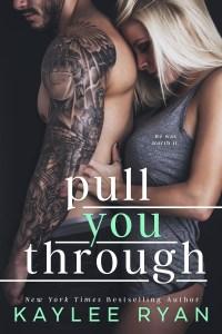PullYouThrough-KayleeRyan