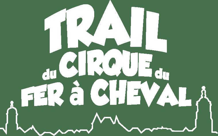 TRAIL DU CIRQUE DU FER A CHEVAL – ARBOIS