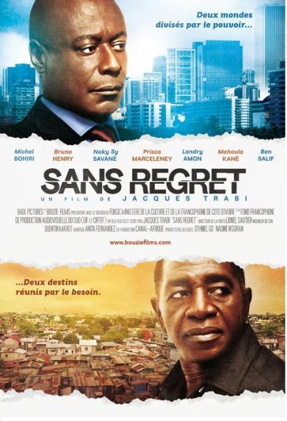 Affiche de Sans regret avec Bruno Henry et Michel Bohiri