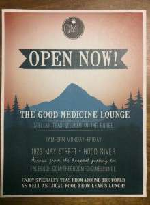 Good Medicine: a tea lounge in Hood River!