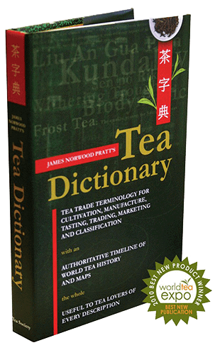 The Tea Dictionary by James Norwood Pratt