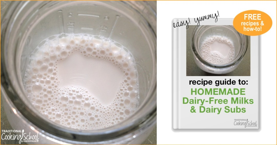 Free Dairy-Free Milks & Milk Subs Guide