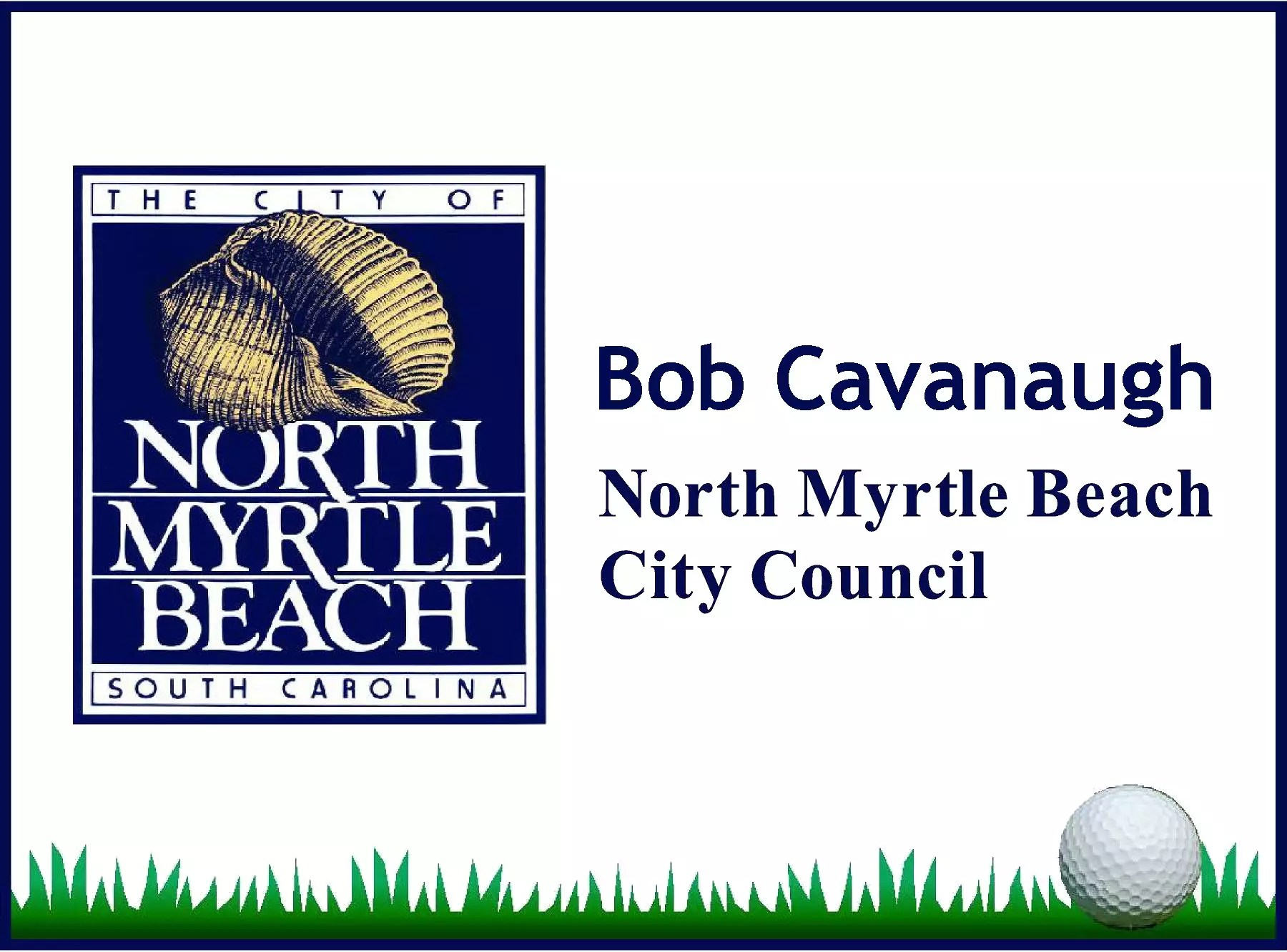 Bob Cavanaugh North Myrtle Beach City Council