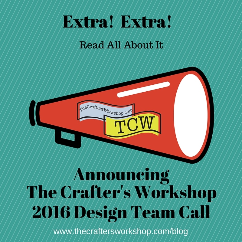The Crafter's Workshop Design Team Call 2016