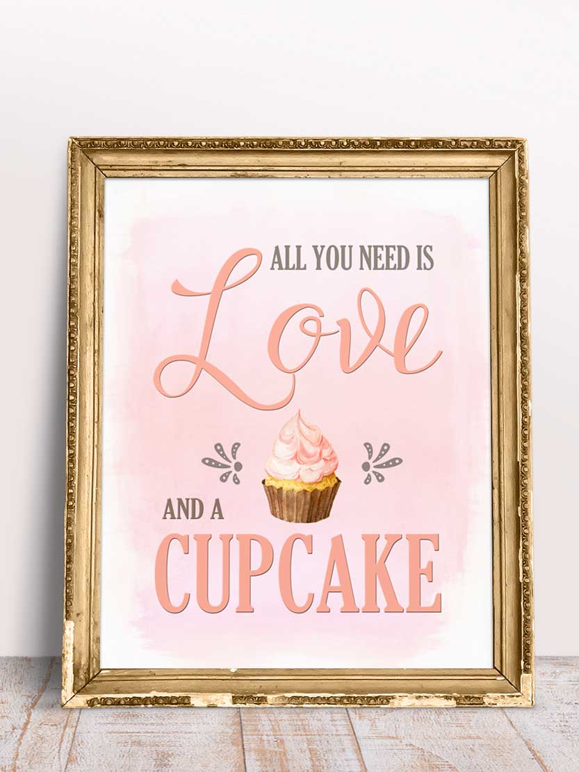 Dessert Table Decor Sign All You Need Is Love And A Cupcake Bakery Sign Kitchen Sweet Decor