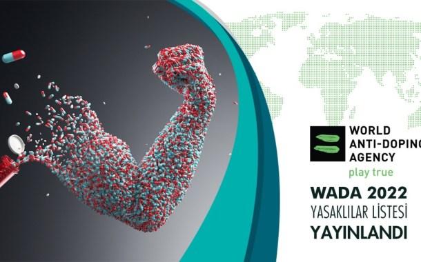 WADA Güncellenen 2022 Yasaklılar Listesi Uluslararası Standardını Yayımladı