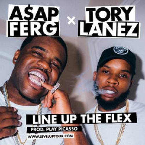Tory Lanez & ASAP Ferg - Line Up The Flex