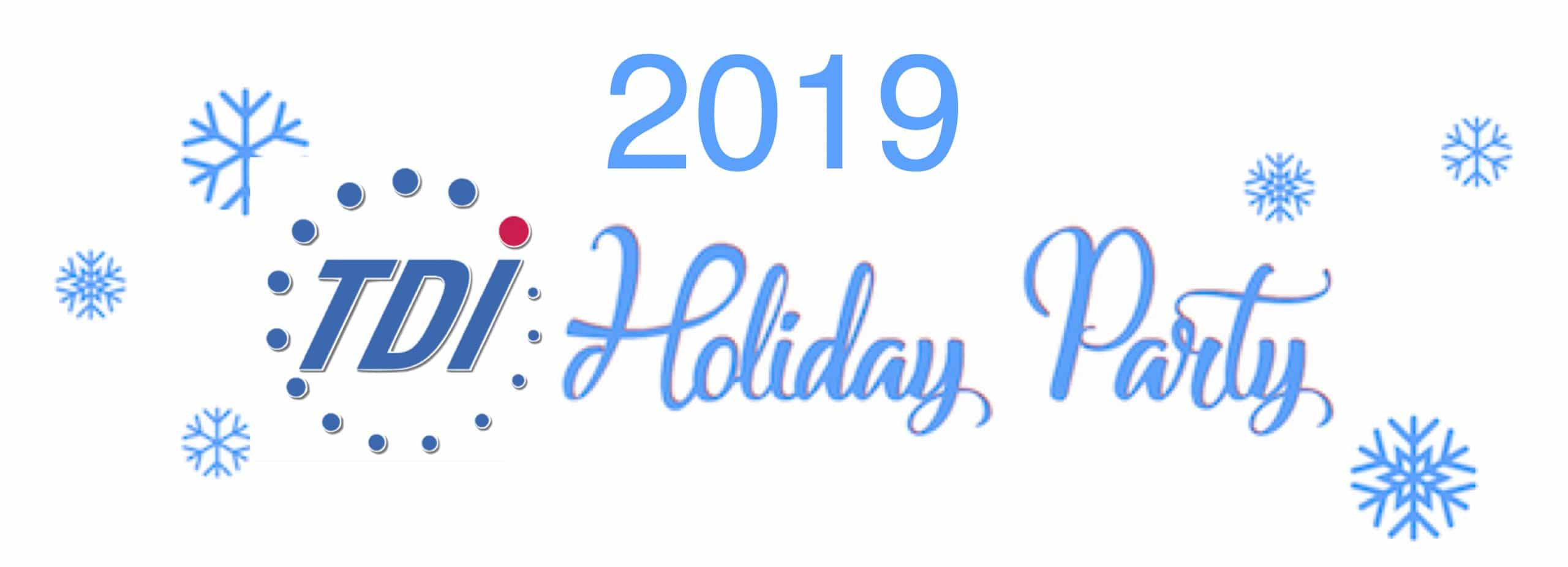2019 (TDI logo) Holiday Party in blue cursive print with snowflakes