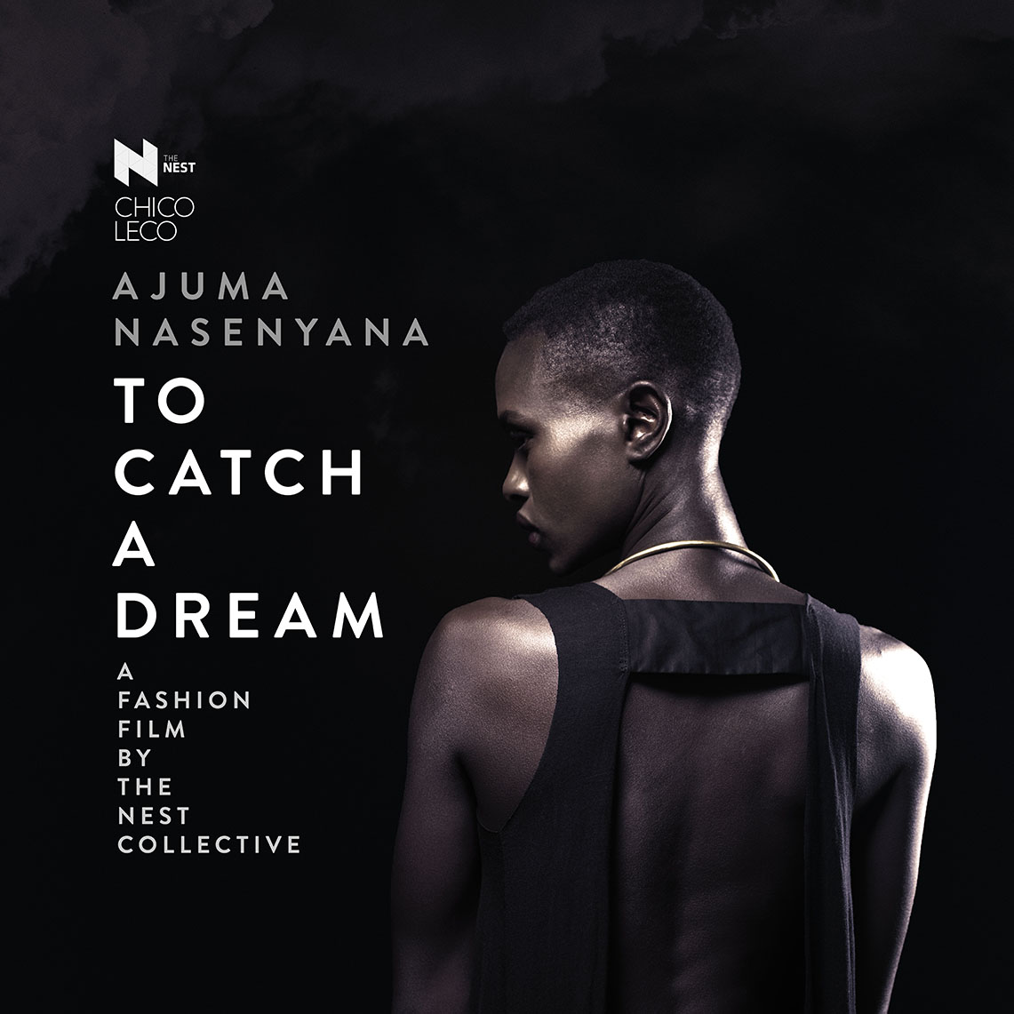 Trailer for The NEST Collective's second fashion film project in collaboration with Chico Leco - To Catch A Dream, starring Ajuma Nasenyana. The Designers Studio Kenya Fashion