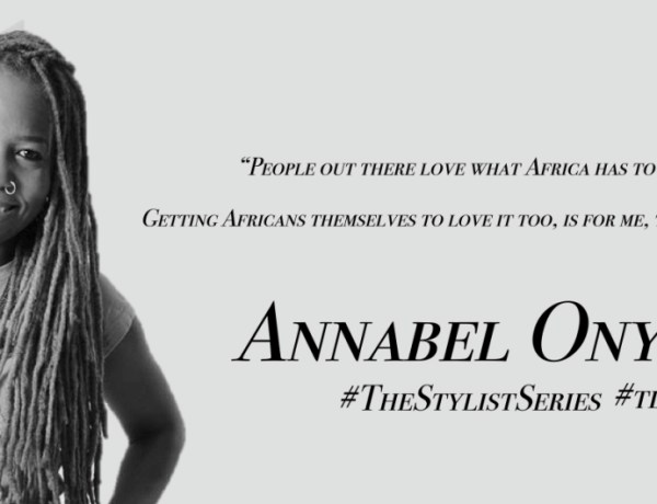 Fashion stylists and their place in the growing fashion scene in Kenya- Annabel Onyango shares her take on things #TheStylistSeries #tdsvoices