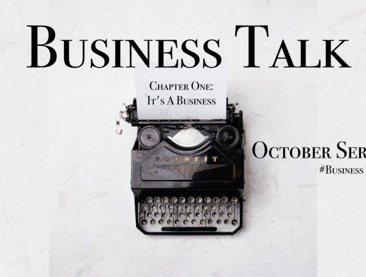Fashion is ultimately a Business: October Business Talk series #BusinessTalk Chapter One