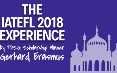The IATEFL Experience Part One – By Gerhard Erasmus
