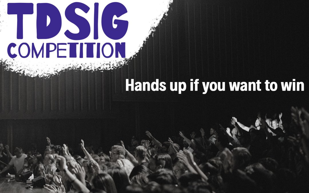 Win a TDSIG NEW membership!