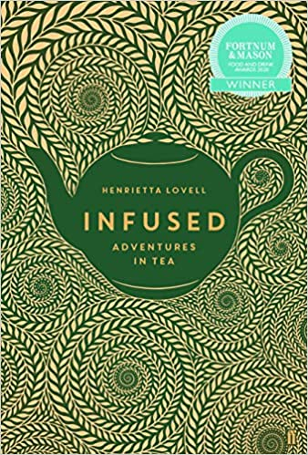Infused Adventures in Tea