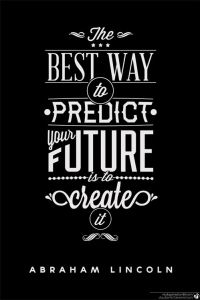 predict the future - create it