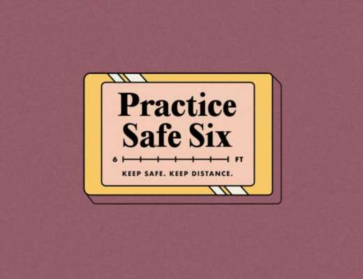 "Cartoon sign that reads ""Practice Safe Six: Keep Safe. Keep Distance"""