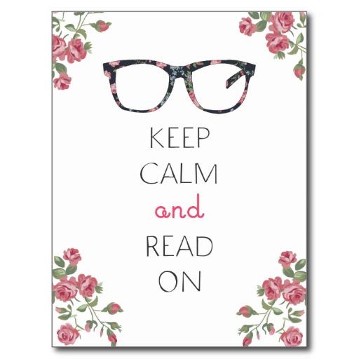 keep_calm_and_read_on_postcard-rca2f8aa53f2344fd9bc5a82a2408732c_vgbaq_8byvr_512
