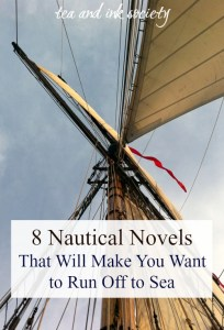 Maritime fiction at its best! If you've ever wanted to go to sea, these nautical novels will sweep you off your feet and into grand adventures!