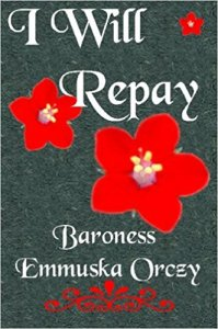 I Will Repay - Scarlet Pimpernel series