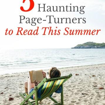 5 Haunting, Suspenseful Summer Page-Turners